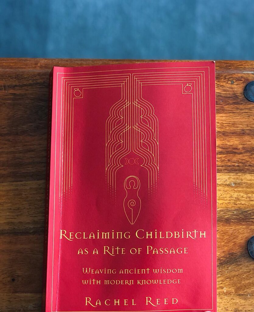 Reclaiming Childbirth as a Rite of Passage of Rachel Reed